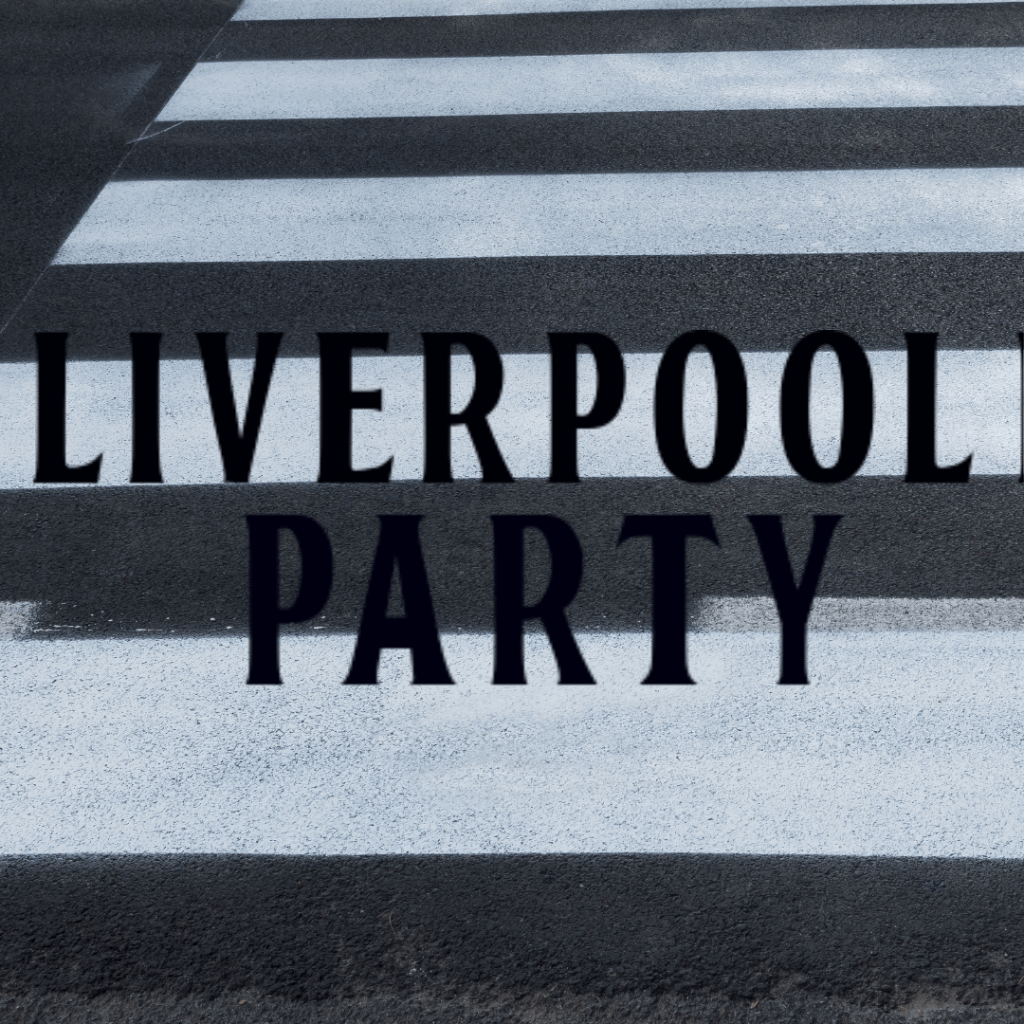 Liverpool Party